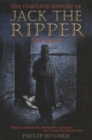 Image for The complete history of Jack the Ripper