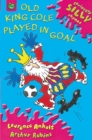 Image for Old King Cole played in goal