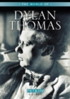 Image for The world of Dylan Thomas
