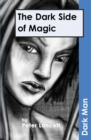 Image for The dark side of magic