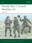Image for World War I trench warfare2: 1916-18 : Pt.2 : 1916-1918