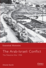 Image for The Arab-Israeli conflict  : the Palestine War 1948
