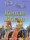 Image for 100 facts on Roman Britain