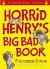 Image for Horrid Henry's big bad book