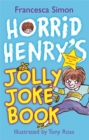 Image for Horrid Henry's jolly joke book