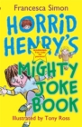 Image for Horrid Henry's mighty joke book