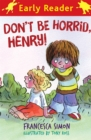 Image for Don't be horrid, Henry!
