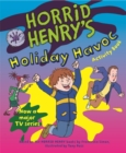Image for Horrid Henry's holiday havoc