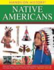 Image for Native Americans  : find out about the world of North American Indians, with 400 exciting pictures and 15 step-by-step projects