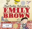 Image for That rabbit belongs to Emily Brown