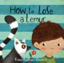 Image for How to lose a lemur