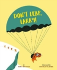 Image for Don't leap, Larry!