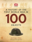 Image for A history of the First World War in 100 objects