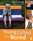 Image for Young Gifted and Bored