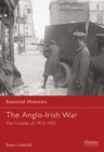 Image for The Anglo-Irish war  : the troubles of 1913-1922
