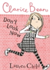 Image for Clarice Bean, don't look now