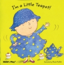 Image for I'm a little teapot!