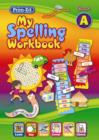 Image for My Spelling Workbook A