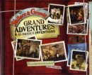 Image for Grand adventures and glorious inventions  : the scrapbook of an inventor - and his dog
