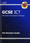 Image for GCSE ICT Revision Guide (A*-G Course)
