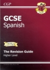 Image for GCSE SpanishHigher level,: The revision guide