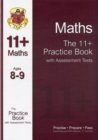 Image for The 11+ Maths Practice Book with Assessment Tests Ages 8-9 (for GL & Other Test Providers)