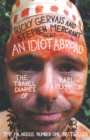 Image for An idiot abroad  : the travel diaries of Karl Pilkington