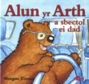 Image for Alun yr Arth a Sbectol ei Dad