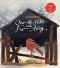 Image for Over the hills and far away  : a treasury of nursery rhymes from around the world