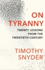 Image for On tyranny  : twenty lessons from the twentieth century