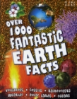 Image for Over 1000 fantastic Earth facts