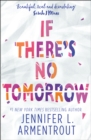 Image for If there's no tomorrow