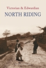 Image for The Victorian & Edwardian North Riding
