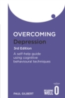 Image for Overcoming depression  : a self-help guide using cognitive behavioral techniques