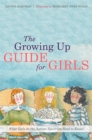 Image for The growing up guide for girls  : what girls on the autism spectrum need to know!