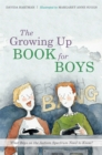 Image for The growing up book for boys  : what boys on the autism spectrum need to know!