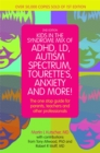 Image for Kids in the syndrome mix of ADHD, LD, Autism Spectrum, Tourette's, anxiety and more!  : the one stop guide for parents, teachers and other professionals