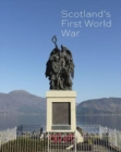 Image for Scotland's First World War