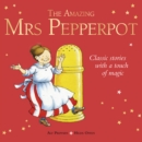 Image for The amazing Mrs Pepperpot