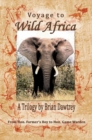 Image for Voyage to wild Africa