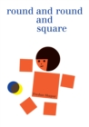 Image for Round and Round and Square
