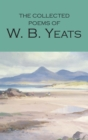 Image for The collected poems of W.B. Yeats
