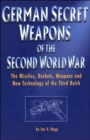 Image for German secret weapons of the Second World War  : the missiles, rockets, weapons and new technology of the Third Reich