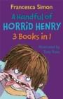 Image for A handful of Horrid Henry