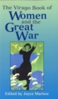 Image for The Virago book of women and the Great War, 1914-18