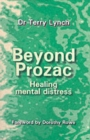 Image for Beyond Prozac  : healing mental distress