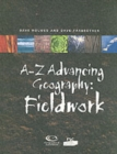 Image for A-Z advancing geography  : fieldwork