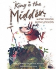Image for King o the midden  : manky mingin rhymes in Scots