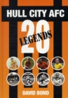 Image for 20 Legends : Hull City AFC