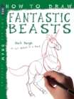 Image for How to draw magical creatures and mythical beasts